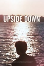 Nonton Film Upside Down (2015) Subtitle Indonesia Streaming Movie Download