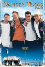 Nonton Film Dancer, Texas Pop. 81 (1998) Subtitle Indonesia Streaming Movie Download