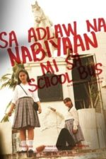 Nonton Film On the Day the School Bus Left Us (2020) Subtitle Indonesia Streaming Movie Download