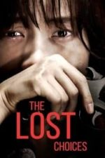 The Lost Choices (2015)