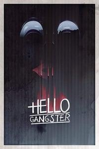 Hello Gangster (2016)