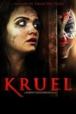 Nonton Film Kruel (2015) Subtitle Indonesia Streaming Movie Download