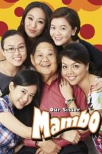 Nonton Film Our Sister Mambo (2015) Subtitle Indonesia Streaming Movie Download