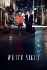Nonton Film White Night (2012) Subtitle Indonesia Streaming Movie Download