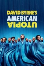 Nonton Film David Byrne's American Utopia (2020) Subtitle Indonesia Streaming Movie Download