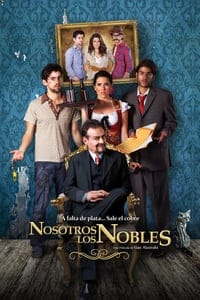 We Are the Nobles (2013)