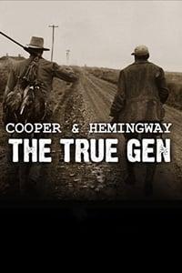 Cooper and Hemingway: The True Gen (2013)