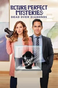 Dead Over Diamonds: Picture Perfect Mysteries (2020)