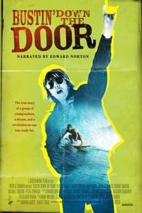 Bustin' Down the Door (2008)
