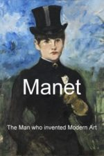 Nonton Film Manet: The Man Who Invented Modern Art (2009) Subtitle Indonesia Streaming Movie Download