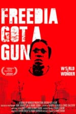 Nonton Film Freedia Got a Gun (2020) Subtitle Indonesia Streaming Movie Download