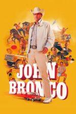 Nonton Film John Bronco (2020) Subtitle Indonesia Streaming Movie Download