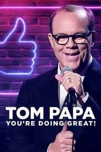 Tom Papa: You're Doing Great! (2020)