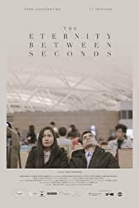 The Eternity Between Seconds (2018)