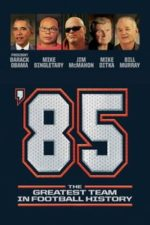 Nonton Film '85: The Greatest Team in Football History (2016) Subtitle Indonesia Streaming Movie Download