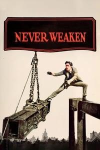 Never Weaken (1921)