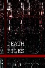 Nonton Film Death files (2020) Subtitle Indonesia Streaming Movie Download