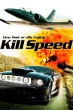 Nonton Film Kill Speed (2010) Subtitle Indonesia Streaming Movie Download