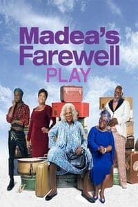 Tyler Perry's Madea's Farewell Play (2020)