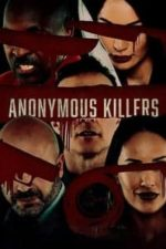 Nonton Film Anonymous Killers (2020) Subtitle Indonesia Streaming Movie Download
