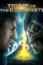 Nonton Film Trump vs the Illuminati (2020) Subtitle Indonesia Streaming Movie Download