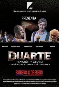 Duarte, traición y gloria (2014)