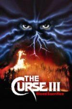 Nonton Film Curse III: Blood Sacrifice (1991) Subtitle Indonesia Streaming Movie Download