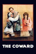 Nonton Film The Coward (1915) Subtitle Indonesia Streaming Movie Download