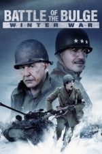 Nonton Film Battle of the Bulge: Winter War (2020) Subtitle Indonesia Streaming Movie Download