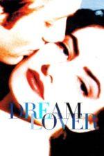 Nonton Film Dream Lover (1993) Subtitle Indonesia Streaming Movie Download