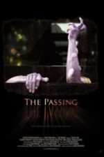 Nonton Film The Passing (2011) Subtitle Indonesia Streaming Movie Download