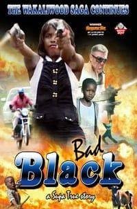 Bad Black (2016)