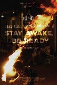 Stay Awake, Be Ready (2019)