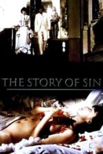 Nonton Film The Story of Sin (1975) Subtitle Indonesia Streaming Movie Download