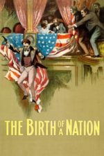 Nonton Film The Birth of a Nation (1915) Subtitle Indonesia Streaming Movie Download