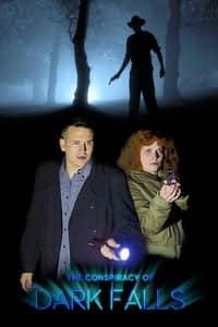 The Conspiracy of Dark Falls (2020)