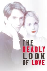 The Deadly Look of Love (2000)