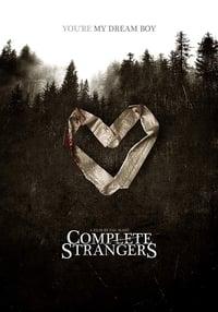 Complete Strangers (2020)