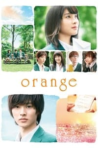 Nonton Film Orange (2015) Subtitle Indonesia Streaming Movie Download