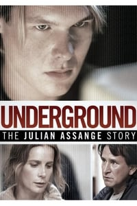Nonton Film Underground: The Julian Assange Story (2012) Subtitle Indonesia Streaming Movie Download