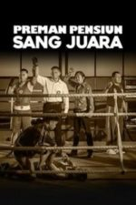 Nonton Film Preman Pensiun: Sang Juara (1970) Subtitle Indonesia Streaming Movie Download