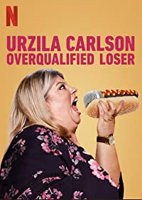 Nonton Film Urzila Carlson: Overqualified Loser (2020) Subtitle Indonesia Streaming Movie Download