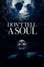 Nonton Film Don't Tell a Soul (2020) Subtitle Indonesia Streaming Movie Download