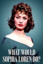Nonton Film What Would Sophia Loren Do? (2021) Subtitle Indonesia Streaming Movie Download