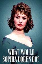 Nonton Film What Would Sophia Loren Do? (2021) Subtitle Indonesia Streaming Movie Download