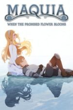 Nonton Film Maquia: When the Promised Flower Blooms (2018) Subtitle Indonesia Streaming Movie Download