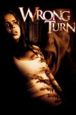 Nonton Film Wrong Turn (2003) Subtitle Indonesia Streaming Movie Download