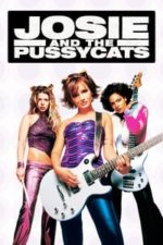 Nonton Film Josie and the Pussycats (2001) Subtitle Indonesia Streaming Movie Download
