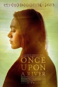 Nonton Film Once Upon a River (2019) Subtitle Indonesia Streaming Movie Download