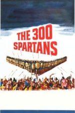 Nonton Film The 300 Spartans (1962) Subtitle Indonesia Streaming Movie Download